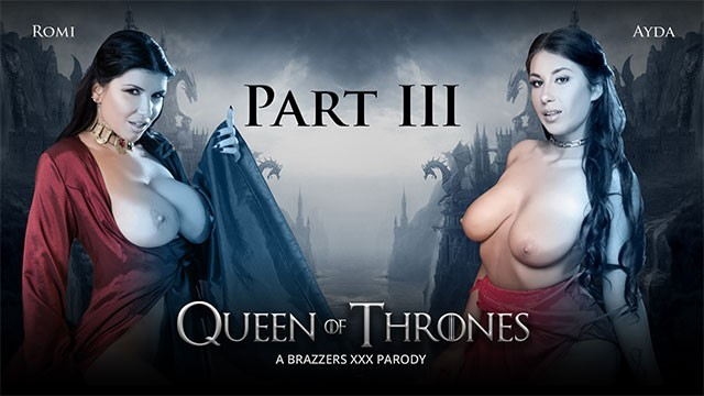 Queen of Thrones: Part 3 (a XXX Parody) - Brazzers